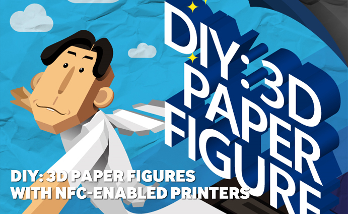 DIY: 3D paper figures with NFC-enabled printers