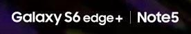 SAMSUNG S6 EDGE+ㅣ NOTE5